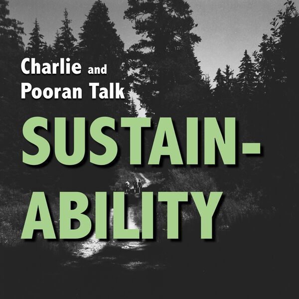 Charlie and Pooran Talk Sustainability